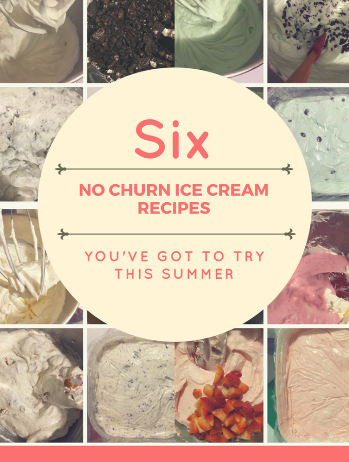 6 No Churn Ice cream Recipes to try this summer