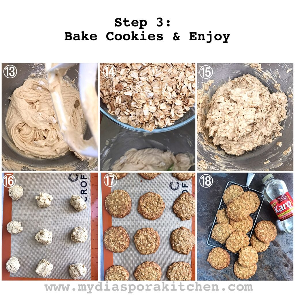 Soft, Chewy Oatmeal. cookies; Steps to baking the cookies