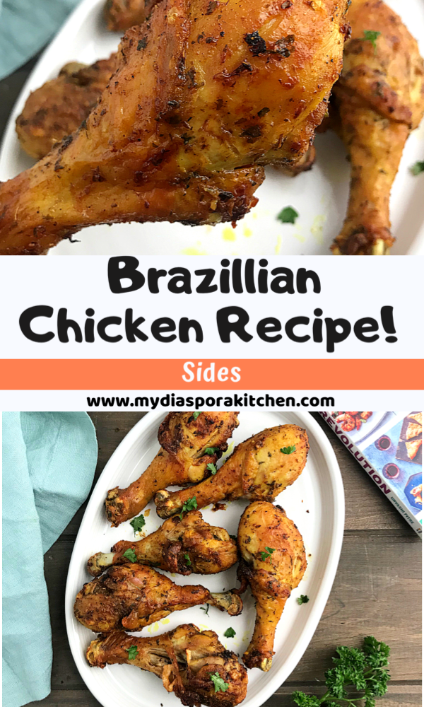 collage of two Brazilian chicken recipes. a close shot of chicken drumstick above and a white plate of drumsticks at the bottom