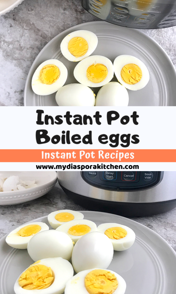 A collage showing an instant pot boiled eggs recipe