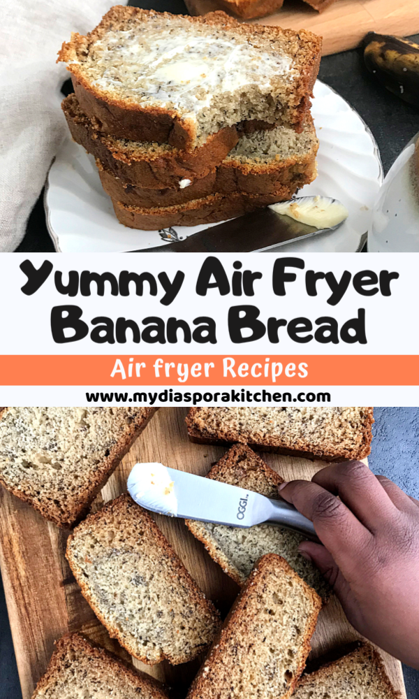 a collage showing Air fryer banana bread