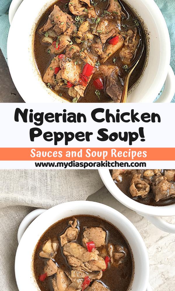 Pinterest collage showing nigerian chicken pepper soup